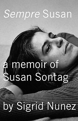 Sempre Susan A Memoir of Susan Sontag
